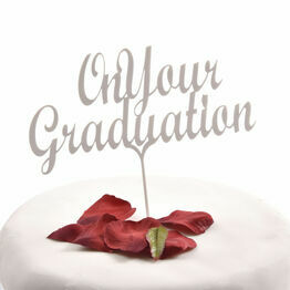 White Acrylic Cake Topper On Your Graduation