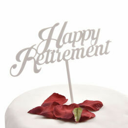 White Acrylic Cake Topper Happy Retirement